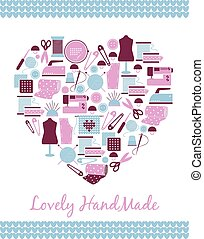 Lovely handmade. Heart shape sign of sewing, knitting and ...
