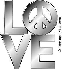 LOVE=Peace in Silver
