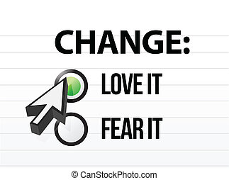 loving or fearing change illustration design over a white ...