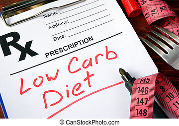 low carb diet - Prescription form with words low carb diet.