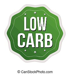 Low carb label or sticker on white background, vector illustration