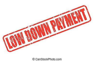 LOW DOWN PAYMENT red stamp text