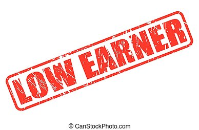 LOW EARNER red stamp text