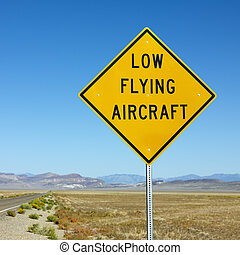 Low flying aircraft sign.