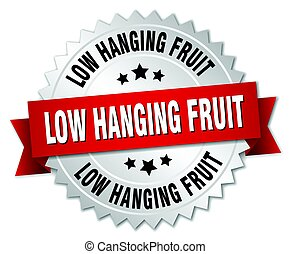low hanging fruit round isolated silver badge