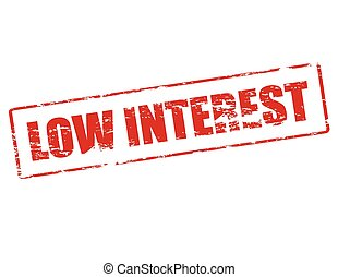 Low interest