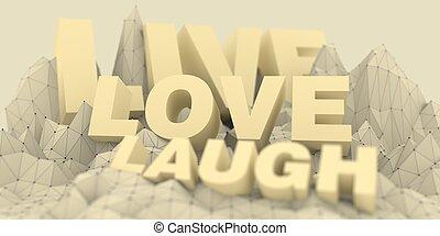Low poly mountains landscape. live laugh love text