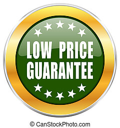 Low price guarantee green glossy round icon with golden chrome metallic border isolated on white background for web and mobile apps designers.