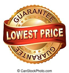 Lowest Price golden label with ribbon.