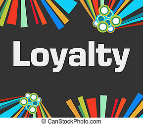 Loyalty Dark Colorful Elements