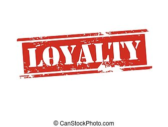 Loyalty - Rubber stamp with word loyalty inside, vector...