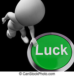 Luck Button Showing Chance Gamble Or Fortunate