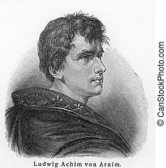 Ludwig Achim von Arnim - Picture from Meyers Lexicon books written in German language. Collection of 21 volumes published between 1905 and 1909.