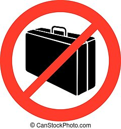 luggage prohibition icon (no travel suitcase icon)