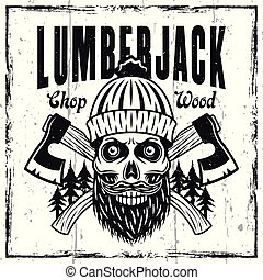 Lumberjack emblem or shirt print with skull in knitted hat and two crossed axes on textured background vector illustration