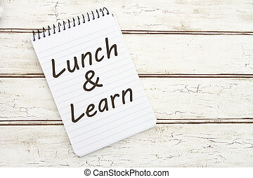 Lunch and Learn, A spiral Notepad that has the words Lunch ...