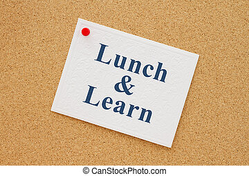 Lunch and learn notice