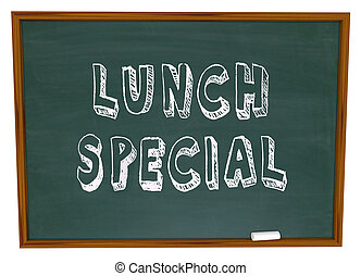 Lunch Special - Words on Restaurant Chalkboard Advertising...