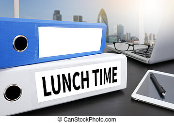 LUNCH TIME Office folder on Desktop on table with Office...