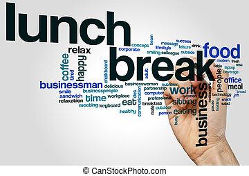 lunchavbrott, ord, moln
