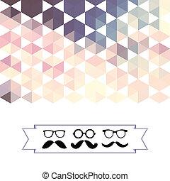 lunettes, triangles, moustache, hexagones