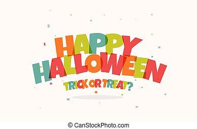 lustiges, glücklich, text, halloween, hintergrund., holiday., vektor, weißes, feier, kinder, karte, design.