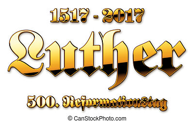 Luther - 500 years of Reformation Day