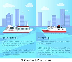 Luxurious Cruise Liner and Spacious Steamship