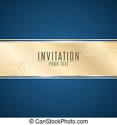 Luxurious invitation. Golden ribbon banner on a blue...