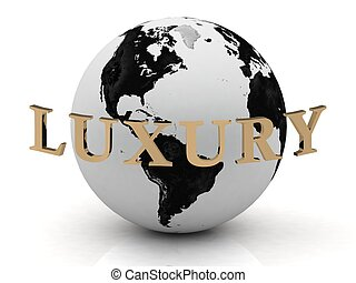 LUXURY abstraction inscription around earth on a white...