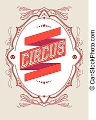 Luxury circus frame