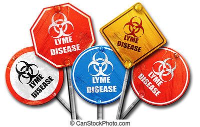 Lyme virus concept background, 3D rendering, rough street sign c