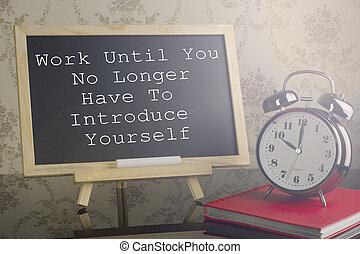 más tiempo, no, trabajo, introducir, usted mismo, tener,...