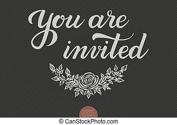 mão, desenhado, lettering, -, tu, é, invited., elegante, modernos, manuscrito, calligraphy., vetorial, tinta, illustration., tipografia, cartaz, ligado, escuro, experiência., para, cartões, convites, impressões, etc.
