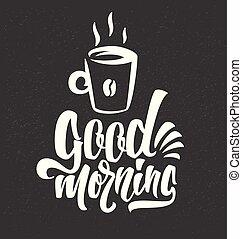 Lettering Bom Cup Manhã Mão Cartão Lettering Café Card