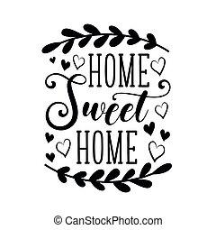 mão, doce, quote., caligrafia, tipografia, poster., lar, -, ...