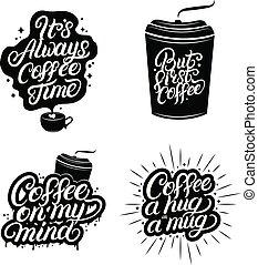 mão escrita, lettering, citação, de, café, set.