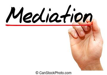 médiation, concept, business, écriture main
