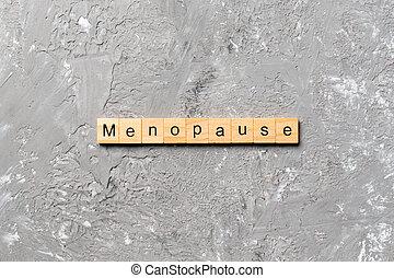 ménopause, bois, écrit, concept, mot, block., texte, table