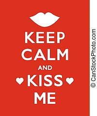 mí, cartel, calma, beso, retener
