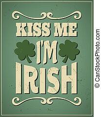 mí, irlandés, s., patrick's, beso, soy, día