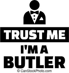 mí, mayordomo, soy, confianza