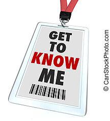 mí, nombre, conseguir, etiqueta, saber, insignia, lanyard