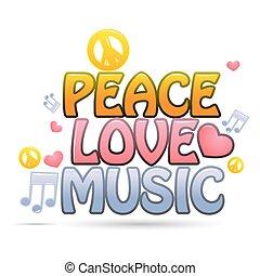 mír, láska, hudba