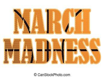 maart, gekheid