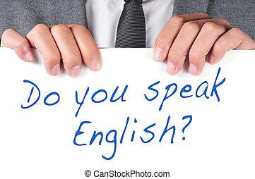 machen, sie, sprechen, english?