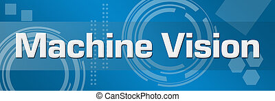 Machine Vision Technical Background Horizontal