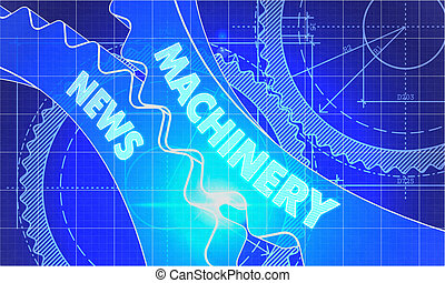 Machinery News on Blueprint of Cogs.