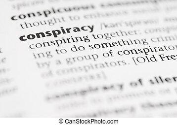 Macro Dictionary Word: Conspiracy. - Macro image of...