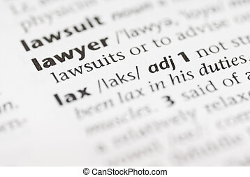 Macro Dictionary Word: Lawyer. - Macro image of dictionary...